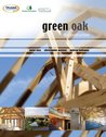 Green Oak in Construction. by Peter Ross, Christopher Mettem, Andrew Holloway
