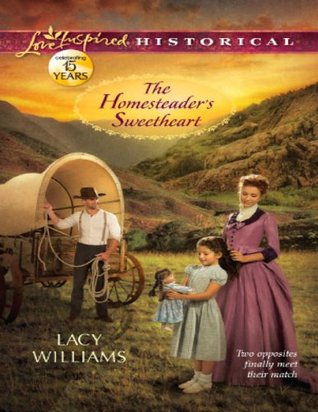 Ebook The Homesteader's Sweetheart by Lacy Williams DOC!