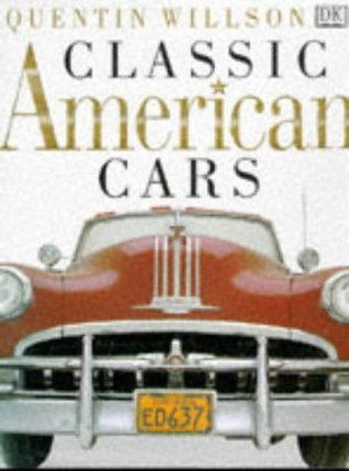 Classic American Cars By Quentin Willson - Cool cars quentin willson