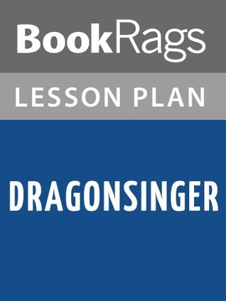 Dragonsinger by Anne McCaffrey Lesson Plans