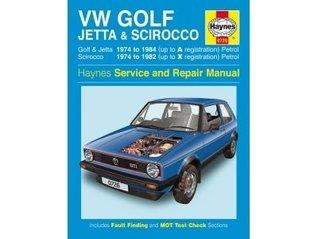 Volkswagen Golf, Jetta and Scirocco MK1(Petrol) 1974-85 (Haynes Owners Workshop Manual)