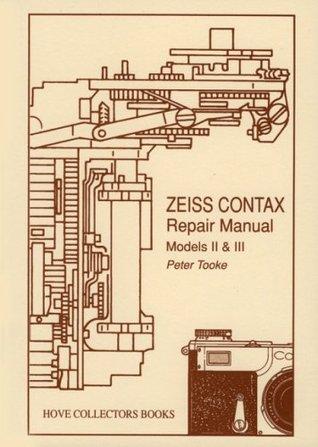 Zeiss Contax Repair Manual: Models II & III