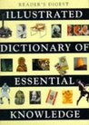 Illustrated Dictionary Of Essential Knowledge