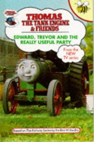 Edward, Trevor and the Really Useful Party