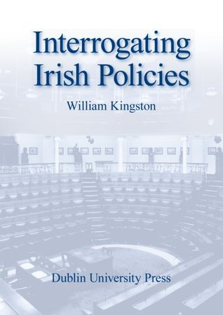 Interrogating Irish Policies