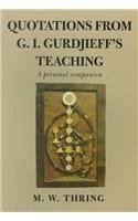 Quotations from G.I.Gurdjieff's Teaching: A Personal Companion
