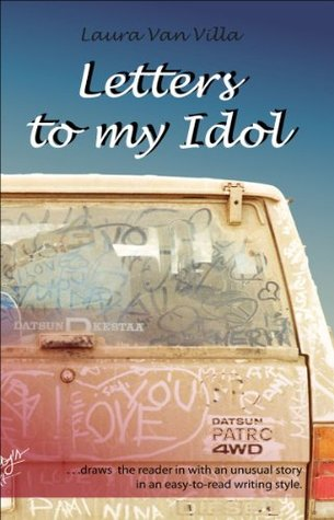 Letters to my Idol: -from the girl on the train