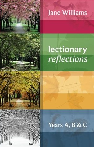 Lectionary Reflections - Years A, B & C