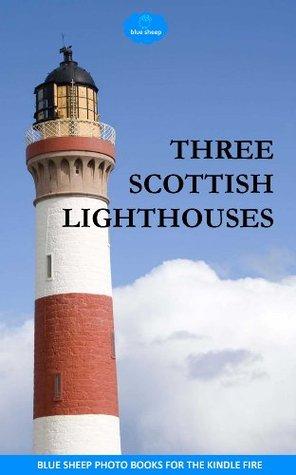 Three Scottish lighthouses (blue sheep photo books)