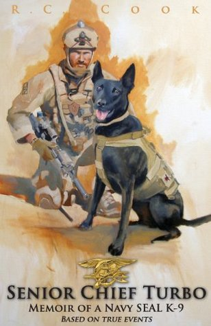 Senior Chief Turbo: Memoir of a Navy SEAL K-9