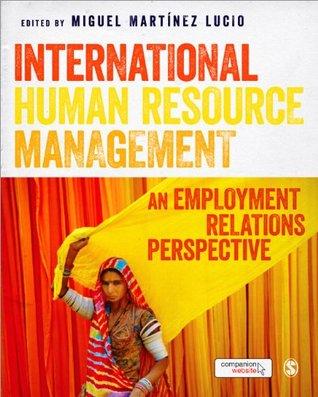 International Human Resource Management: An Employment Relations Perspective
