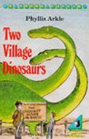 Two Village Dinosaurs