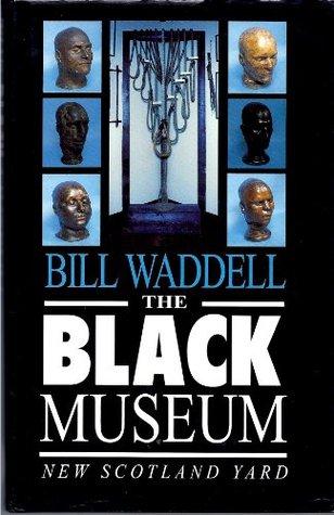 The Black Museum: New Scotland Yard