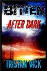 Bitten: After Dark