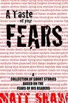 A Taste of your Fears by Matt Shaw