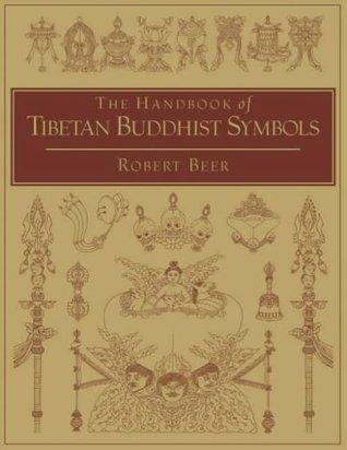 A Handbook Of Tibetan Buddhist Symbols By Robert Beer