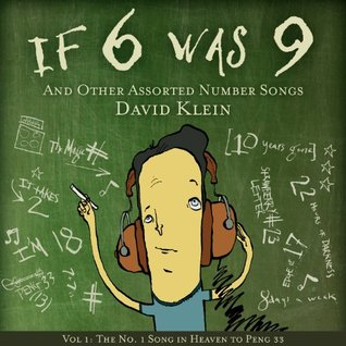 If 6 Was 9 And Other Assorted Number Songs, Vol. 1: The No. 1 Song in Heaven to Peng! 33