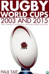 Rugby World Cups - 2003 and 2015
