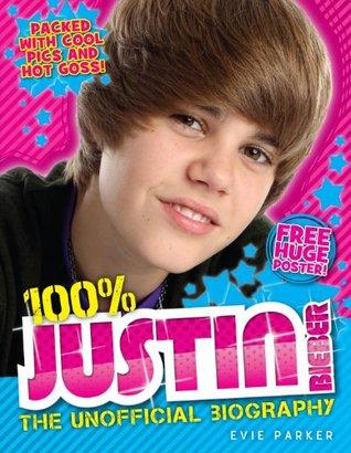 100% Justin Bieber: The Unofficial Biography Descargas de libros que hablan de Amazon