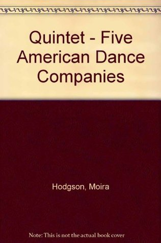 Quintet: Five American Dance Companies