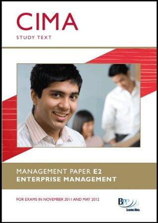 CIMA - E2 Enterprise Management: Study Text