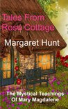 Tales From Rose Cottage