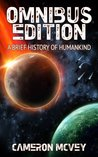 A Brief History of Humankind: Omnibus Edition