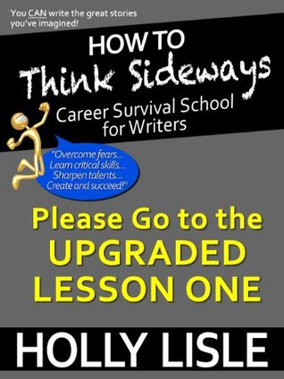 How To Think Sideways Lesson 1: How to Break the Four Thinking Barriers to Your Writing Success