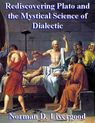 Rediscovering Plato and the Mystical Sci...