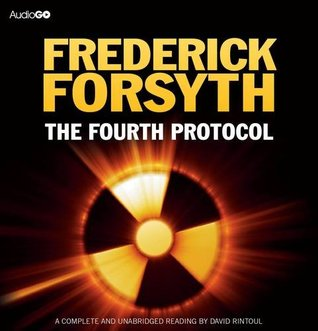 The Fourth Protocol (BBC Audiobooks)