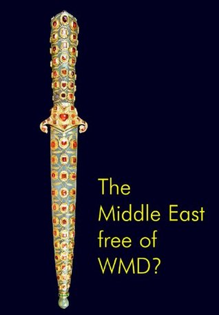 The Middle East Free of WMD?