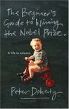 Beginner's Guide to Winning the Nobel Prize