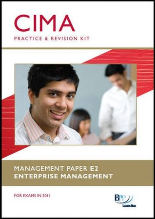 CIMA E2 - Enterprise Management: Revision Kit