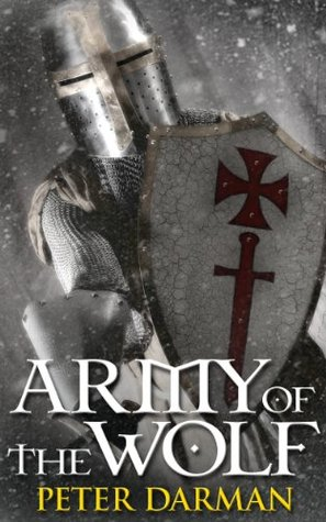 Army of the Wolf (The Crusader Chronicles, #2)