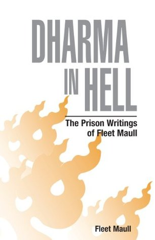 dharma-in-hell-the-prison-writings-of-fleet-maull