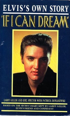 If I Can Dream: Elvis's Own Story