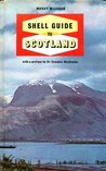 Scotland (Shell Guides)