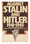Against Stalin and Hitler