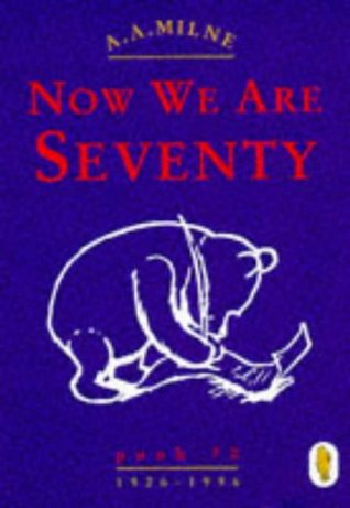 Pooh: Now We Are Seventy