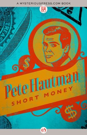 Ebook Short Money by Pete Hautman PDF!