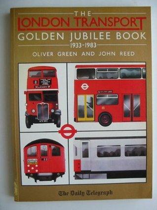 London Transport Golden Jubilee Book, 1933-1983