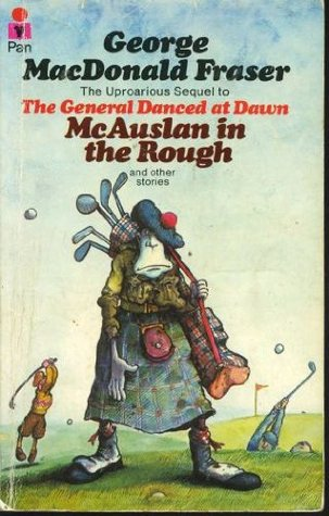 Mcauslan in the rough by george macdonald fraser fandeluxe Document