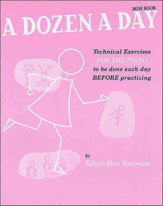 A Dozen A Day Mini Book by Edna-Mae Burnam