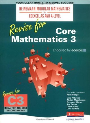 Revise for Core Mathematicss 3