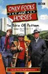 Only Fools And Horses: The Bible Of Peckham