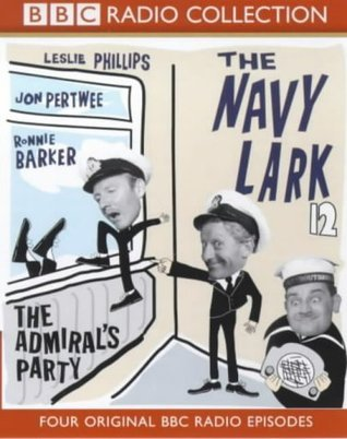 The Navy Lark 12: The Admiral's Party