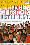 Children Of Britain Just Like Me
