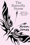 The Butterfly Storm (Short stories for people who like thinking)