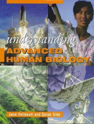 Understanding Advanced Human Biology