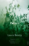 Pollard by Laura Beatty